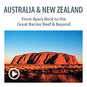 Australia & New Zealand: From Ayers Rock to the Great Barrier Reef & Beyond